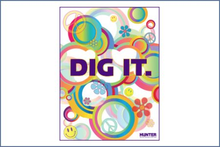 DIG IT! POSTER CAMPAIGN